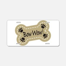 Bow Wow! Aluminum License Plate