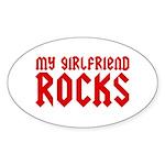 My Girlfriend Rocks Oval Sticker