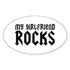 My Girlfriend Rocks Oval Decal