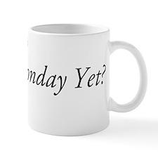 Monday Yet? Mug