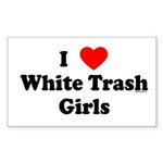 I Love White Trash Girls Rectangle Sticker