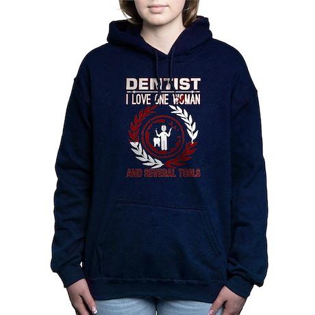 Dentist I Love One Woman Several Tools Sweatshirt