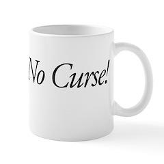 No Curse Mug