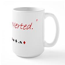 I just Nerted Mug