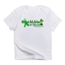 Who needs Belly Buttons? They Infant T-Shirt
