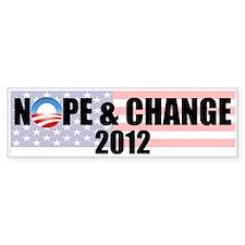 Nope and Change Bumper Bumper Sticker