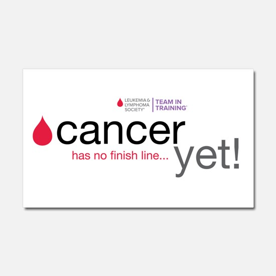 Cancer has no finish line...Car Magnet 20 x 12