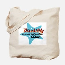 Disability is a Social Justice Issue Tote Bag