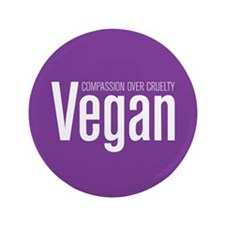 Vegan Compassion Over Cruelty 3.5&Quot; Button (10