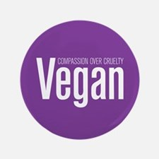 Vegan Compassion Over Cruelty 3.5&Quot; Button