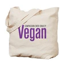 Vegan Compassion Over Cruelty Tote Bag