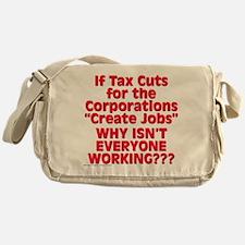 $34.99 Tax Cuts for Corporations Messenger Bag