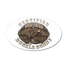 Certified Rodeo Buckle Bunny 22x14 Oval Wall Peel
