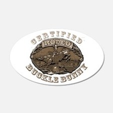 Certified Rodeo Buckle Bunny 22x14 Oval Wall Peel