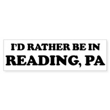 Rather be in Reading Bumper Bumper Sticker