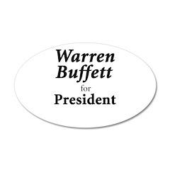 Buffett for President 22x14 Oval Wall Peel