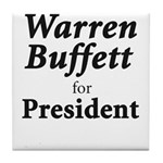 Buffett for President Tile Coaster
