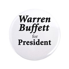 "Buffett for President 3.5"" Button (100 pack)"