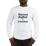 Buffett for President Long Sleeve T-Shirt