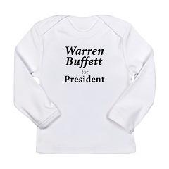 Buffett for President Long Sleeve Infant T-Shirt