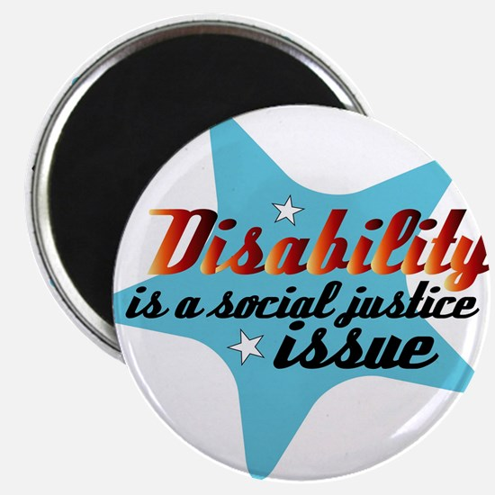 Disability is a Social Justice Issue Magnet