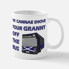 Ya Cannae Shove Mug