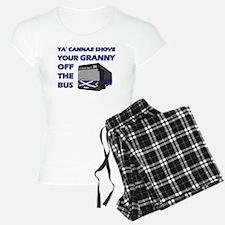 Ya Cannae Shove pajamas