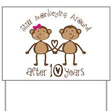10th Anniversary Love Monkeys Yard Sign