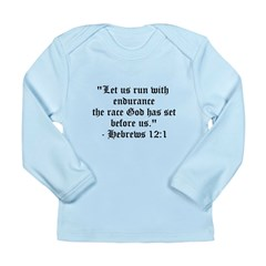 Let us run with endurance... Long Sleeve Infant T-