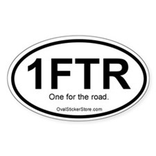 One for the road Acronym Oval Decal