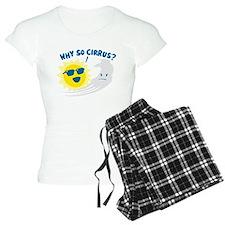 Why So Cirrus? Pajamas