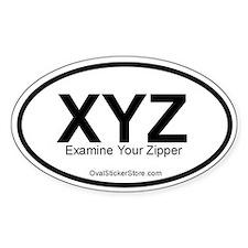 Examine Your Zipper Acronym Oval Decal