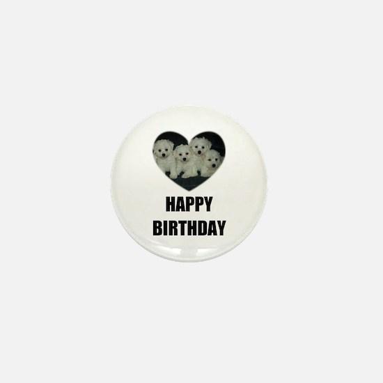 HAPPY BIRTHDAY BICHON PUPPIES Mini Button