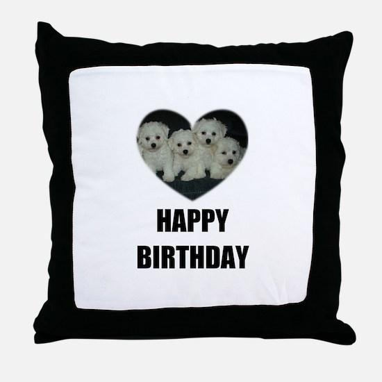 HAPPY BIRTHDAY BICHON PUPPIES Throw Pillow
