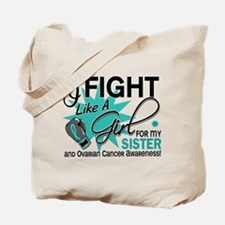 Fight Like a Girl For My Ovarian Cancer Tote Bag