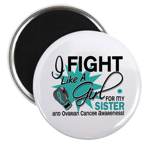 "Fight Like a Girl For My Ovarian Cancer 2.25"" Magn"