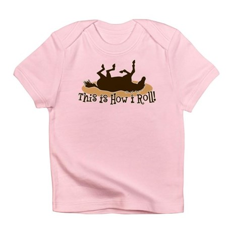How I Roll Horse Infant T-Shirt