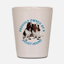 Proudly Owned Basset Hound Shot Glass