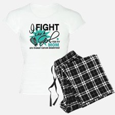 Fight Like a Girl For My Ovarian Cancer Pajamas