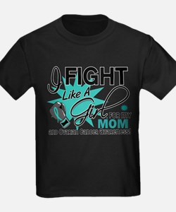 Fight Like a Girl For My Ovarian Cancer T