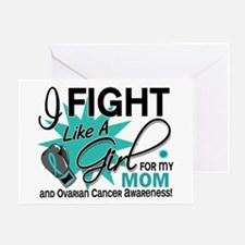 Fight Like a Girl For My Ovarian Cancer Greeting C
