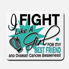Fight Like a Girl For My Ovarian Cancer Mousepad