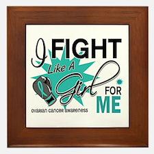 Fight Like a Girl For My Ovarian Cancer Framed Til