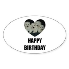 HAPPY BIRTHDAY BICHON PUPPIES Oval Decal
