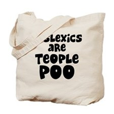 Dyslexics Tote Bag