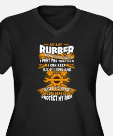 Rubber T Shirt, Protect My Ride Plus Size T-Shirt
