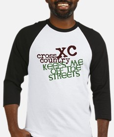 XC Keeps off Streets © Baseball Jersey