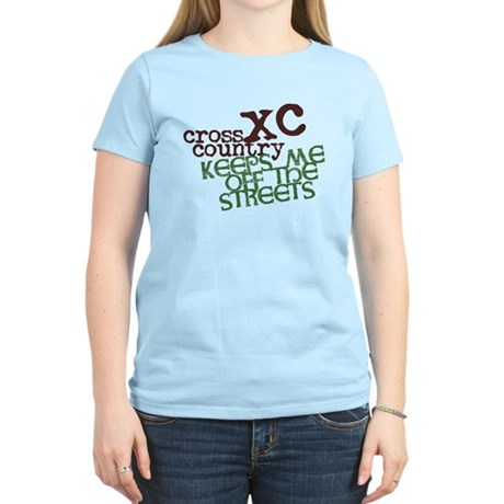 XC Keeps off Streets © Women's Light T-Shirt