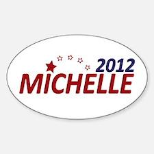 Michelle Bachmann 2012 Sticker (Oval)