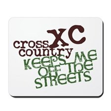 XC Keeps off Streets © Mousepad